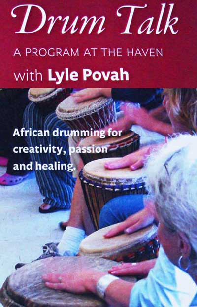 Lyle Povah: Drum Talk, Aug 15 - 18, 2013, The Haven, Gabriola Island, BC